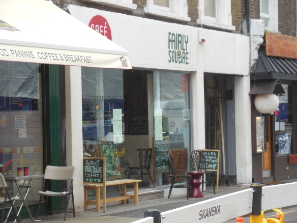 Fairly Sqare - ein Fairtrade-Café in der Nähe von Holborn - dieses Mal war es offen!